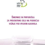 Smernice in priporočila za preventivno delo na področju vožnje pod vplivom alkohola